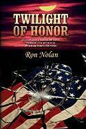 Twilight of Honor - Nolan, Ron