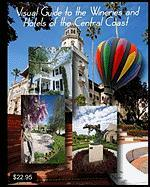 Visual Guide to the Wineries and Hotels of the Central Coast - Crippen, John