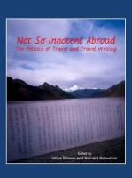 Not So Innocent Abroad: The Politics of Travel and Travel Writing