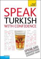 Teach Yourself Speak Turkish with Confidence - Erdogan, Sultan