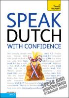 Teach Yourself Speak Dutch with Confidence - Owen, Marleen