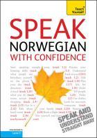 Teach Yourself Speak Norwegian with Confidence - Simons, Margaretha Danbolt