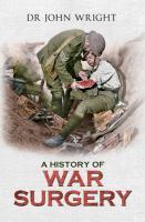 History of War Surgery - Wright, John