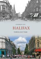 Halifax Through Time - Gee, Stephen