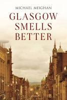Glasgow Smells Better - Meighan, Michael
