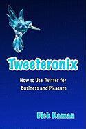 Tweeteronix - Raman, Dick