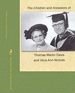 The Children and Ancestors of Thomas Martin Davis and Vera Ann Nichols - Osmond, Alan &. Suzanne