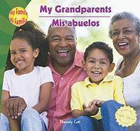 My Grandparents/Mis Abuelos - Catt, Thessaly