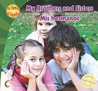 My Brothers and Sisters/Mis Hermanos - Sebastian, Emily
