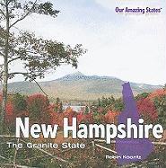 New Hampshire: The Granite State - Koontz, Robin Michal