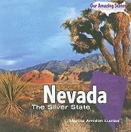 Nevada: The Silver State - Lusted, Marcia Amidon