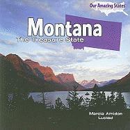 Montana: The Treasure State - Lusted, Marcia Amidon