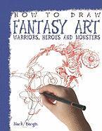 How to Draw Fantasy Art - Bergin, Mark