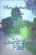 When Yesterday's Gone - Flint, Laura Lynn