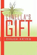 Cynella's Gift - Keyes, Chuck