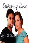 Enduring Love - Weaver, Joyce A. McKissick