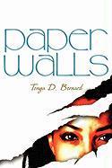 Paper Walls - Bernard, Tonya D.
