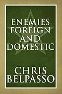 Enemies Foreign and Domestic - Belpasso, Chris