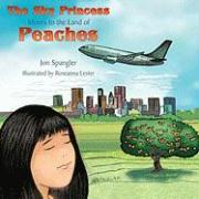 The Sky Princess Moves to the Land of Peaches - Spangler, Jon