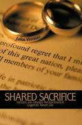 Shared Sacrifice: Heroes Are Always Remembered Legends Never Die - Vizzuso, John