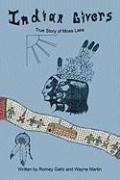 Indian Givers: True Story of Moss Lake - Gallo, Romey; Martin, Wayne