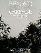 Beyond the Cabbage Tree - Kinvig, Noel