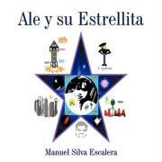 Ale y Su Estrellita - Silva Escalera, Manuel