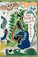 The Lost Monster Tales - Helm, Julie G.