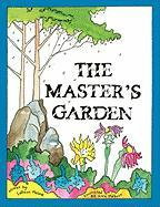 The Master's Garden - Malone, Ladawn