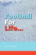 Football for Life - Cooper, Simon