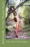 New Pleasure Slaves - Scaife, MR James