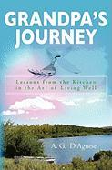Grandpa's Journey - D'Agnese, A. G.