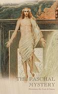 The Paschal Mystery: Devotions for Lent & Easter - Stanley, Joseph