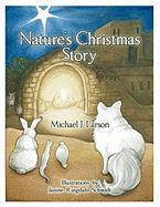 Nature's Christmas Story - Larson, Michael J.