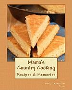 Mama's Country Cooking - Toone, Margie Robertson