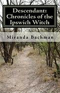 Descendant - Bachman, Miranda