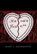Mama's Heart - Boomhower, Mary J.