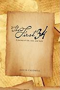 The First 34 - Caldwell, Alicia