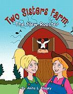 Two Sisters Farm - Hagey, Anita L.