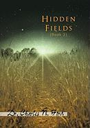 Hidden Fields Book 3 - Ford, Dr Charles N.