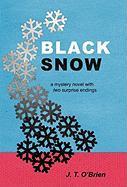 Black Snow - O'Brien, J. T.