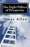 The Eight Pillars of Prosperity - Allen, James