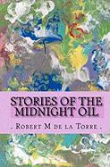 Stories of the Midnight Oil - De La Torre Robert M.
