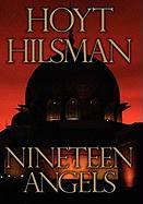 19 Angels - Hilsman, Hoyt R.