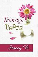 Teenage Tears - B, Stacey