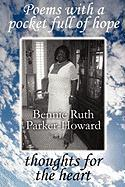 Poems with a Pocket Full of Hope: Thoughts for the Heart - Parker-Howard, Bennie Ruth