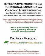 Integrative Medicine and Functional Medicine for Chronic Hypertension - Vasquez, Dr Alex