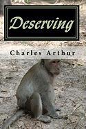 Deserving - Arthur, Charles