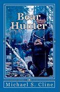 Bear Hunter - Cline, Michael S.
