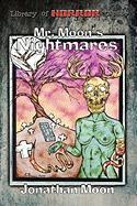 Mr. Moon's Nightmares - Moon, Jonathan
